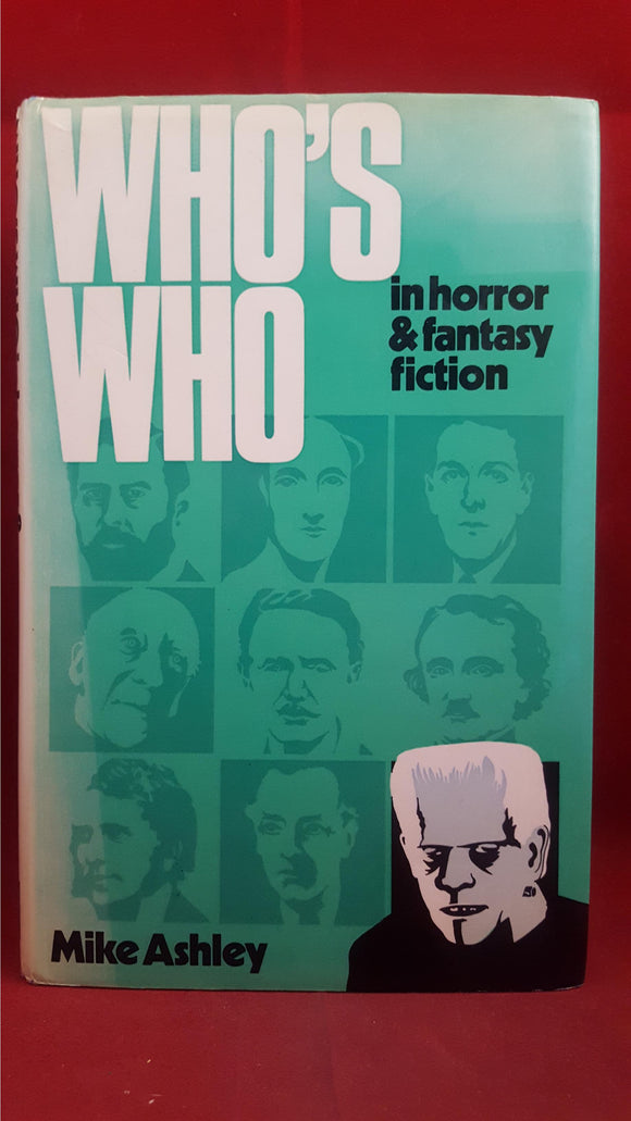 Mike Ashley - Who's Who in horror & fantasy fiction, Elm Tree Books, 1977