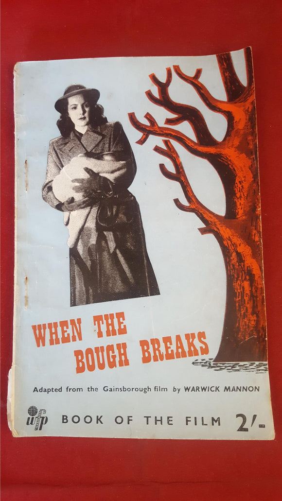 Warwick Mannon - When The Bough Breaks, World Film Publications, 1947