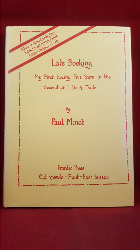 Paul Minet - Late Booking, Frantic Press, 1989, First Edition