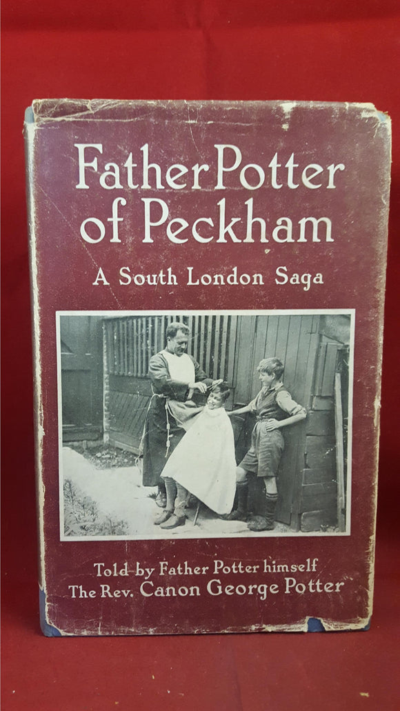 George Potter - Father Potter of Peckham, Hodder & Stoughton, 1955, 1st, Signed
