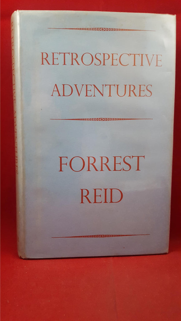 Forrest Reid - Retrospective Adventures, Faber & Faber, 1941, First Edition