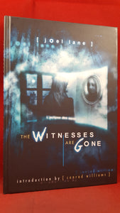 Joel Lane - The Witnesses Are Gone, PS Publishing, 2009, Signed, Limited, First Edition