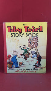 Sheila Hodgetts - The Toby Twirl Story Book, Sampson Low, no date