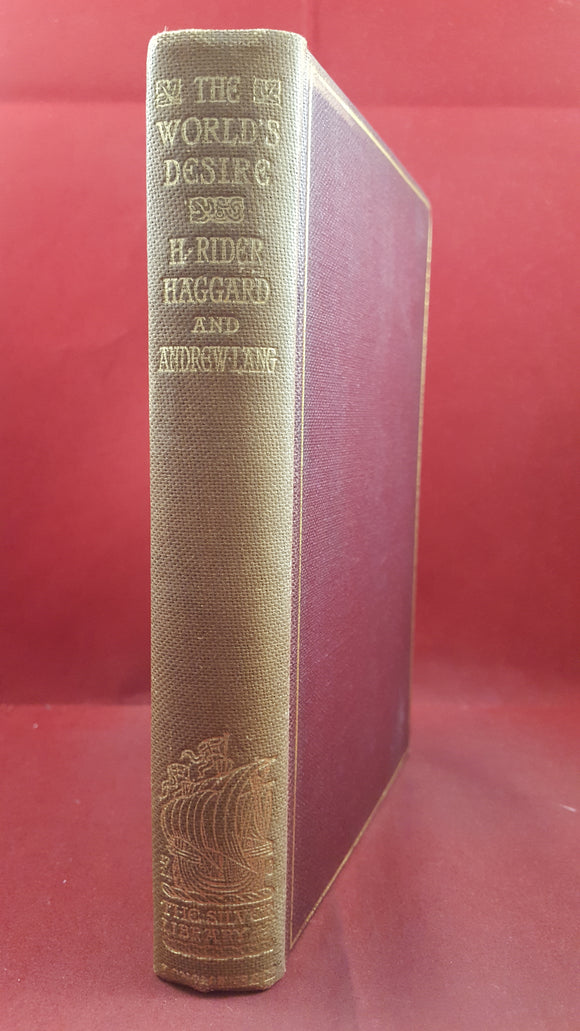 H Rider Haggard & Andrew Lang - The World's Desire, Longmans, 1898, Illustrated