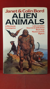 Janet & Colin Bord - Alien Animals, Paul Elek Granada, 1980, First Edition