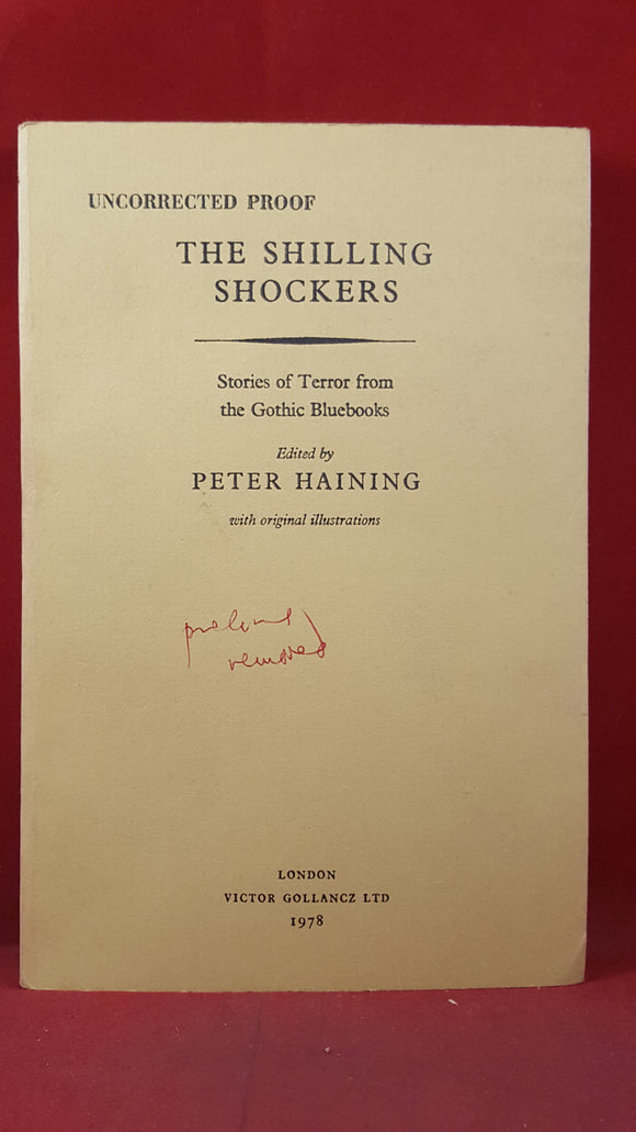 Peter Haining - The Shilling Shockers, Victor Gollancz, 1978, Uncorrected Proof