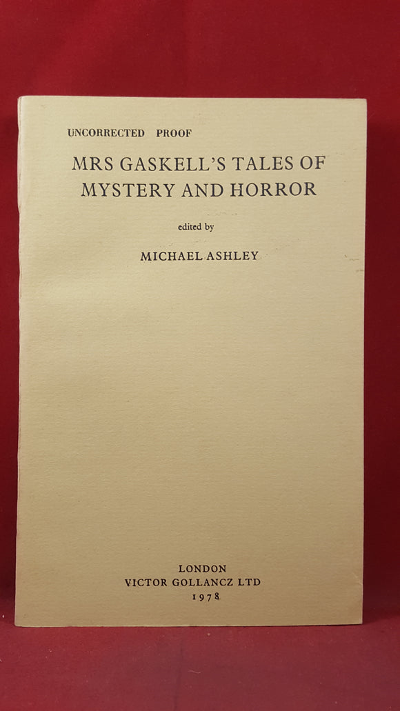 Michael Ashley - Mrs Gaskell's Tales Of Mystery & Horror, 1978, Uncorrected Proof
