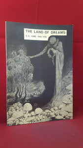George Locke -The Land Of Dreams-Sidney H Sime 1905-1916, 1975, Limited, 1st Edition