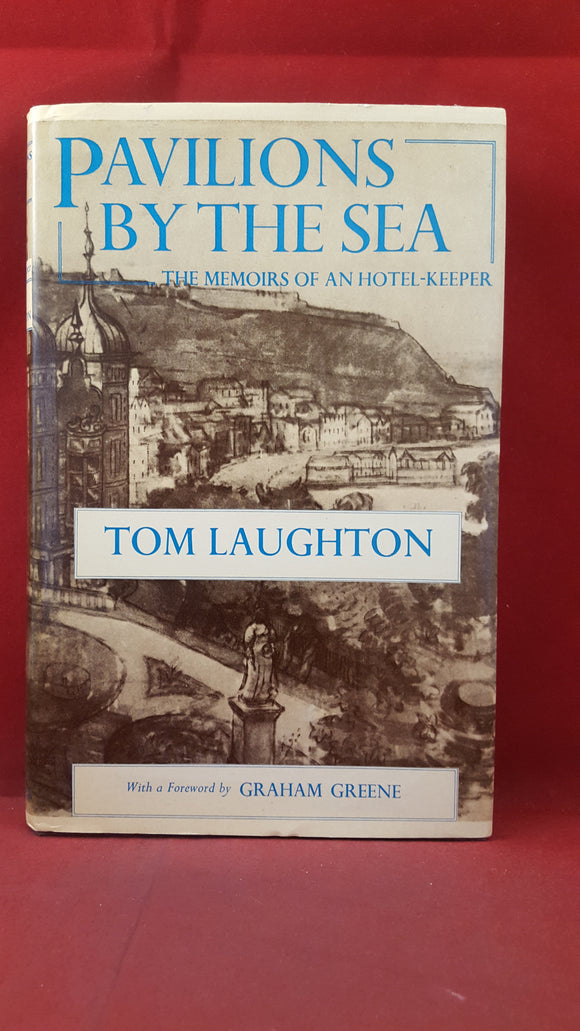 Tom Laughton - Pavilions By The Sea, Chatto & Windus, 1977, First Edition