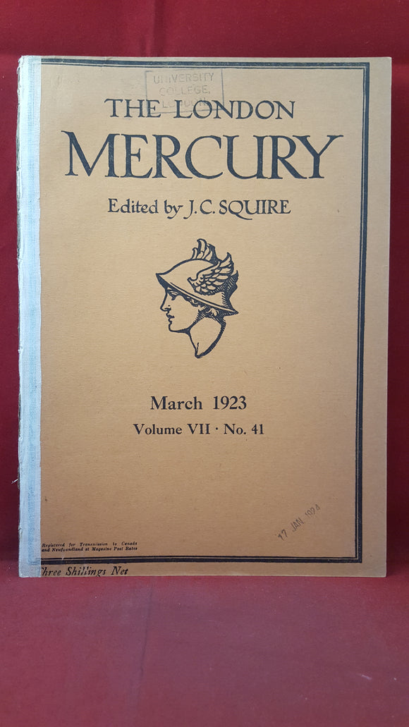 The London Mercury Volume VII Number 41 March 1923