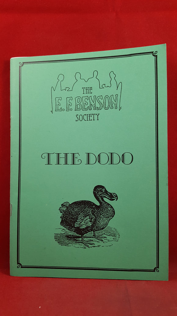 The E F Benson Society - The Dodo Number 1 January 1986