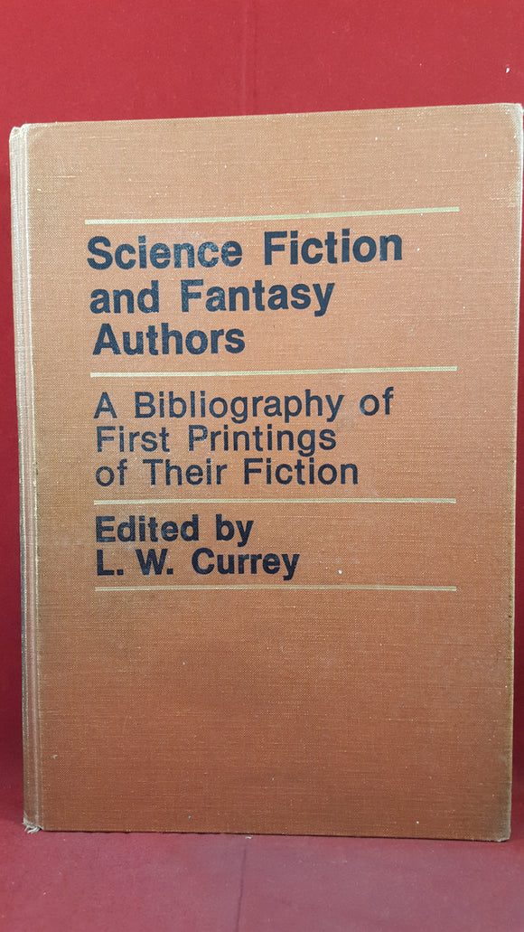 L W Currey - Science Fiction and Fantasy Authors, G K Hall, 1976, First Edition