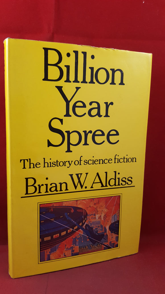 Brian W Aldiss - Billion Year Spree, Weidenfeld & Nicolson, 1973, First Edition