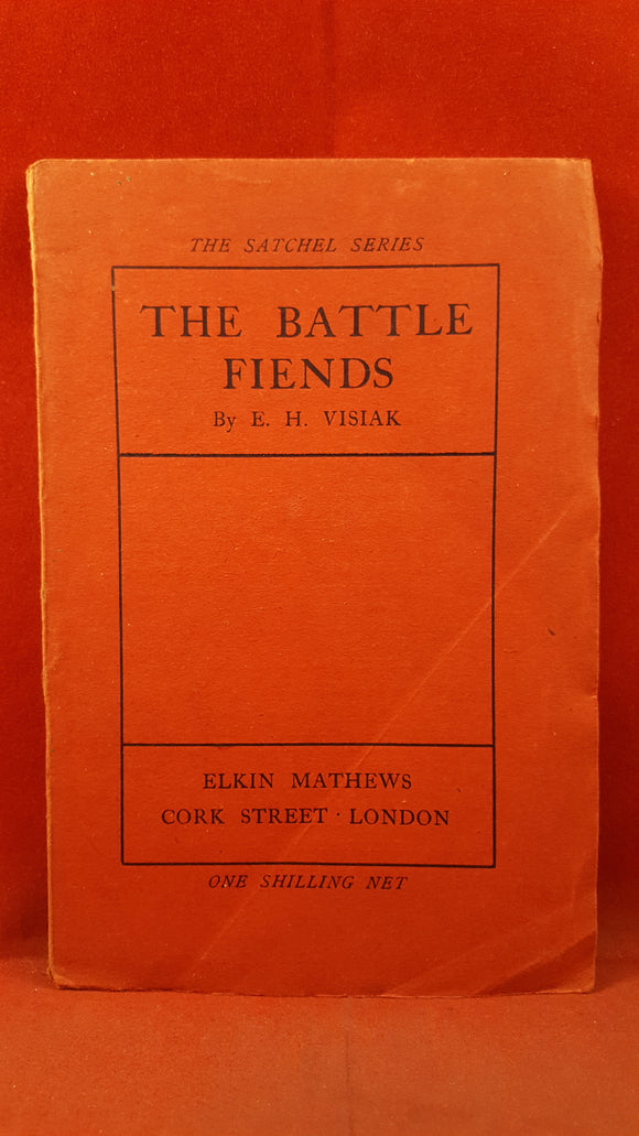 E H Visiak - The Battle Fiends, Elkin Mathews, 1916, Signed