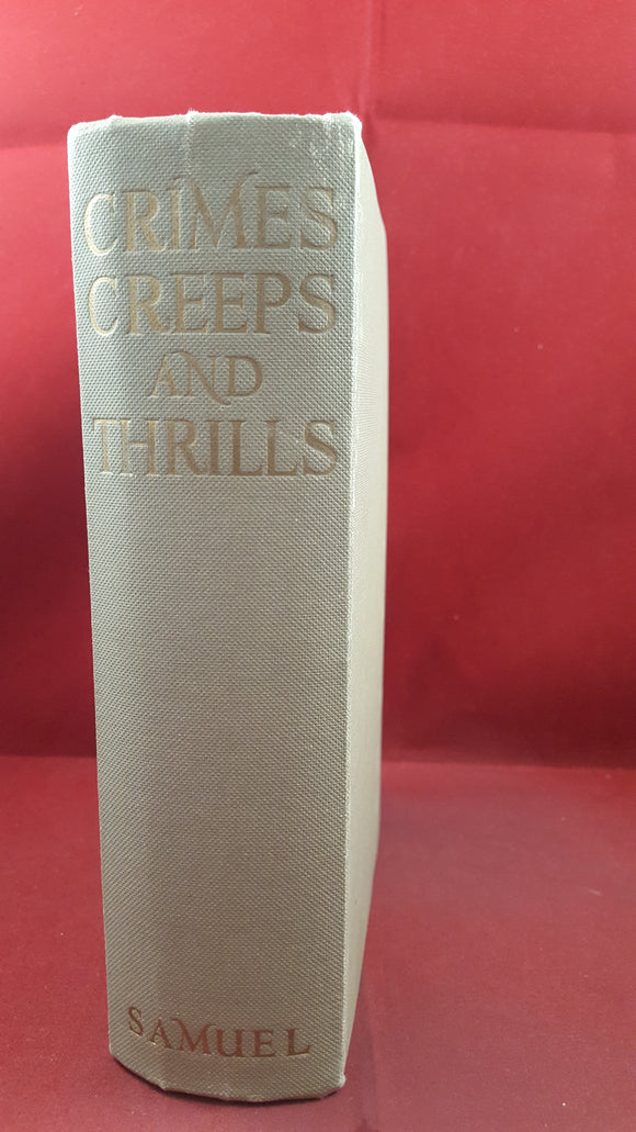 E H Visiak - Crimes, Creeps And Thrills, E H Samuel, no date