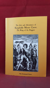 The Life & Adventures of Bampfylde Moore Carew, The Kennard Press, 1985