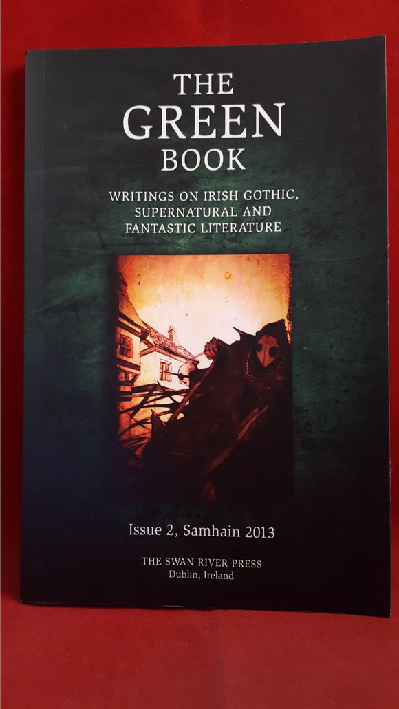 Brian J. Showers - The Green Book Issue 2 Samhain 2013, Limited 350
