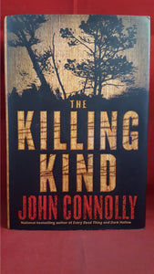 John Connolly - The Killing Kind, Atria Books, 2002, First US Edition, Signed, Inscribed