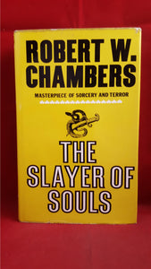Robert W Chambers - The Slayer Of Souls, Tom Stacey, 1972