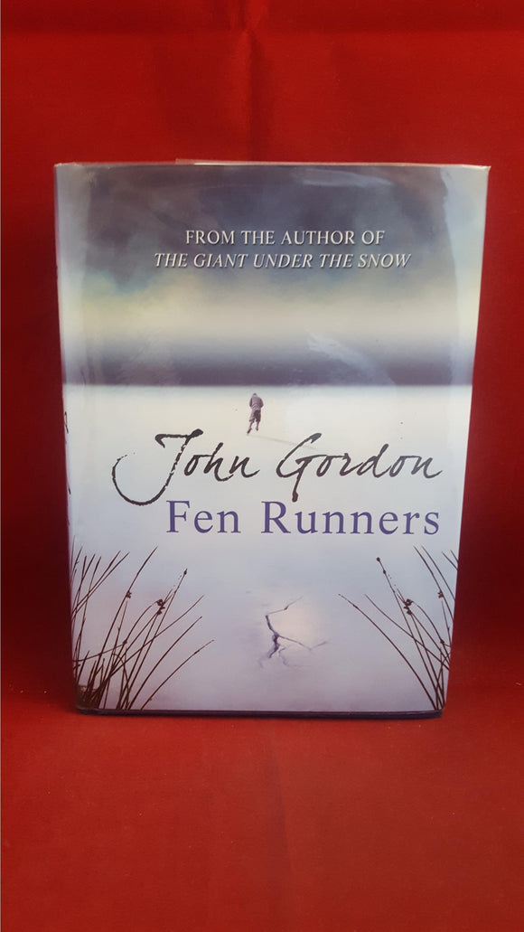 John Gordon - Fen Runners, Orion Children's Books, 2009, First Edition