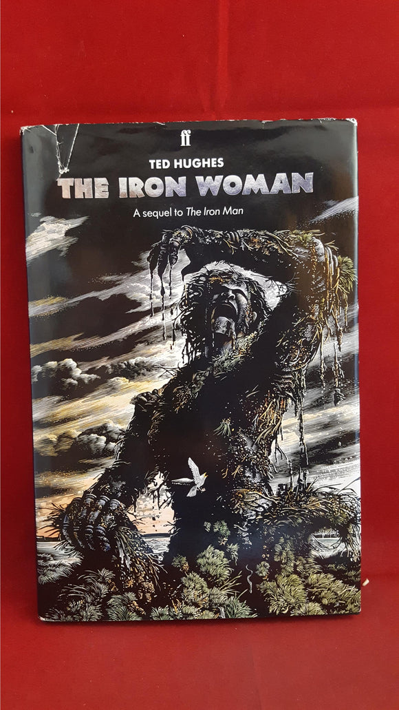 Ted Hughes - The Iron Woman, Faber & Faber, 1993, First Edition