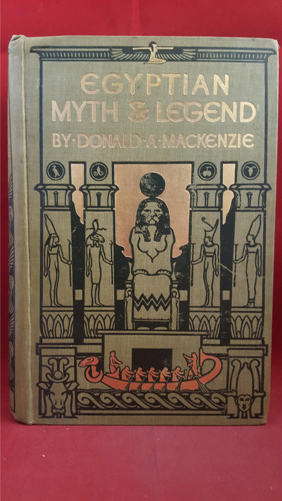 Donald A Mackenzie - Egyptian Myth & Legend, Gresham Publishing, 1913?