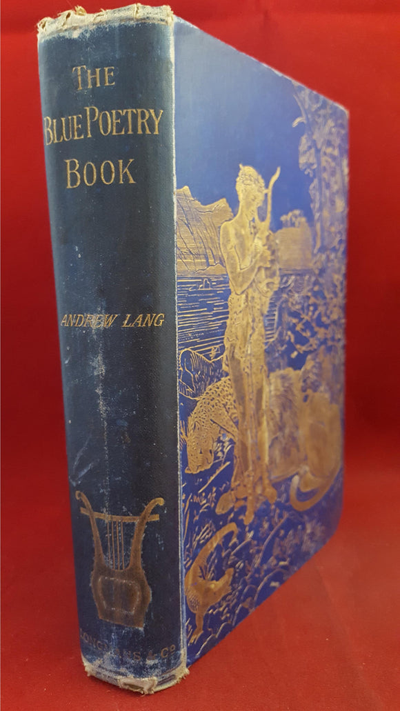 Andrew Lang - The Blue Poetry Book, Longmans, Green & Co, 1891, First Edition