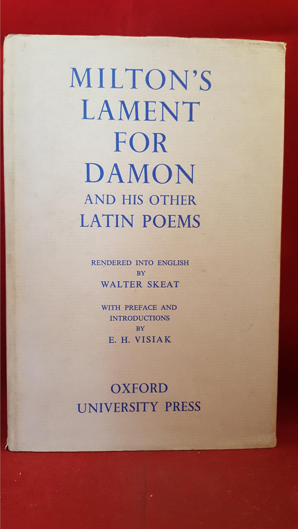 Milton's Lament For Damon And His Other Latin Poems, Oxford University Press, 1935