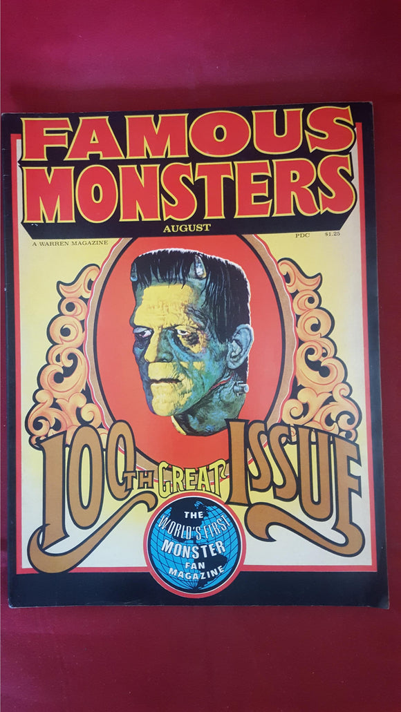 Famous Monsters Of Filmland  Number 100 Great Issue August 1973