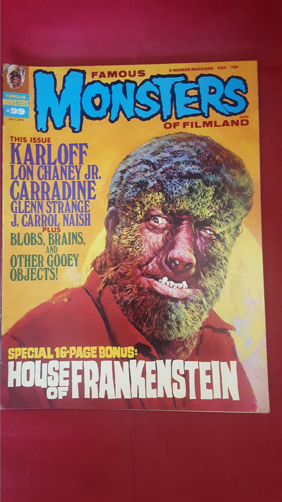 Famous Monsters Of Filmland Number 99 July 1973