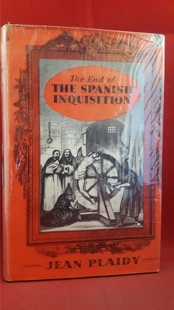 Jean Plaidy - The End Of The Spanish Inquisition, Robert Hale, 1961, First Edition