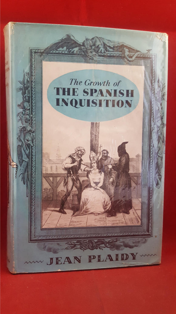 Jean Plaidy - The Growth Of The Spanish Inquisition, Robert Hale, 1960, First Edition