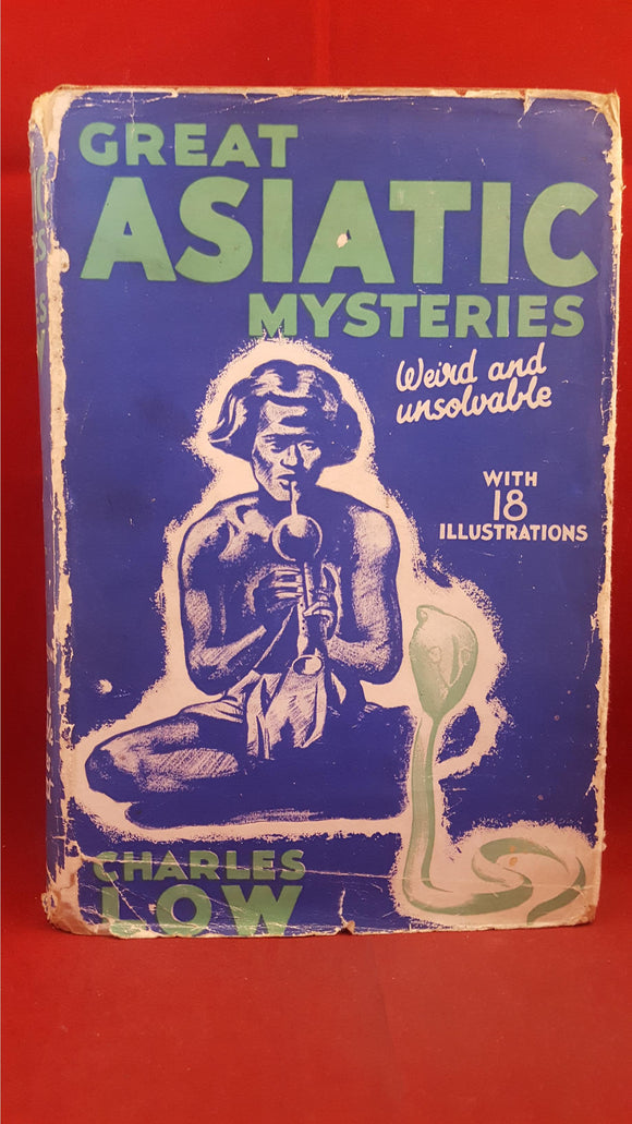 Charles Low - Great Asiatic Mysteries, Stanley Paul & Co, 1937, First Edition