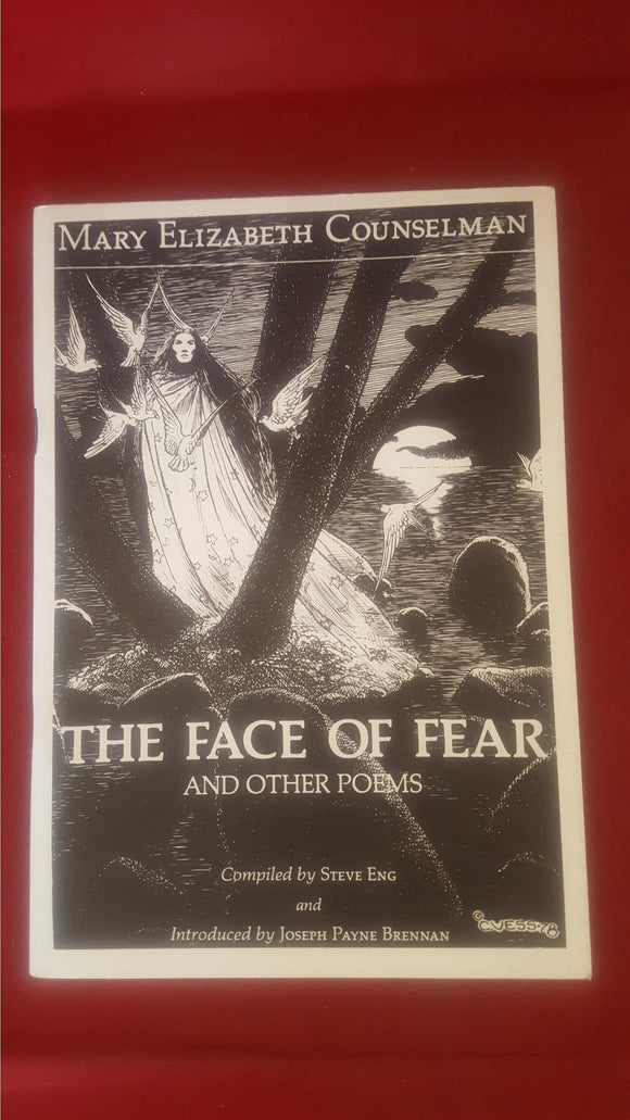 Mary Elizabeth Counselman - The Face Of Fear And Other Poems, 1984, Signed, 133/325