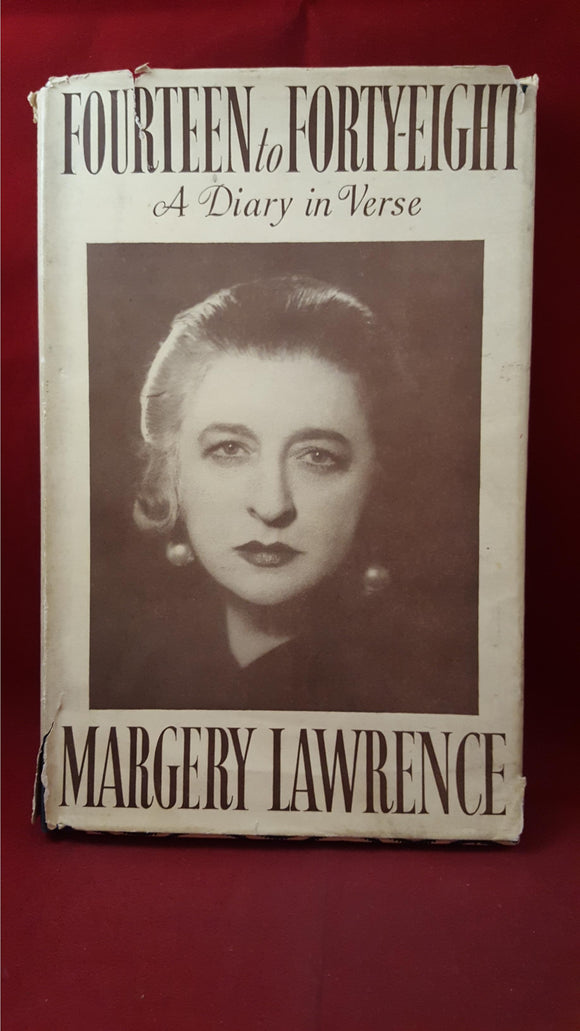 Margery Lawrence - Fourteen to Forty-Eight, Robert Hale, 1949, First, Inscribed by Author