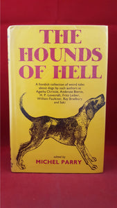 Michel Parry - The Hounds Of Hell, Gollancz Horror, 1974