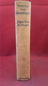 Edgar Rice Burroughs - Tarzan The Magnificent, Methuen & Co, 1940, First GB Edition