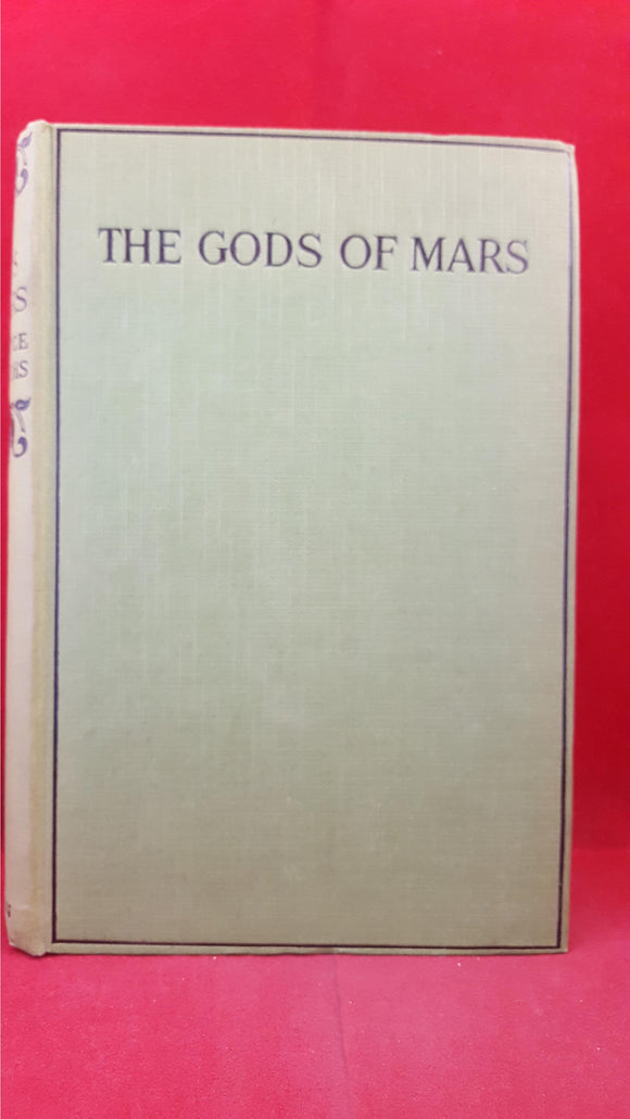 Edgar Rice Burroughs - The Gods Of Mars, Methuen & Co, 1920