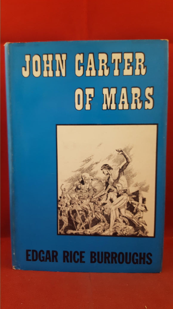 Edgar Rice Burroughs - John Carter of Mars, Canaveral Press, 1964, First Edition