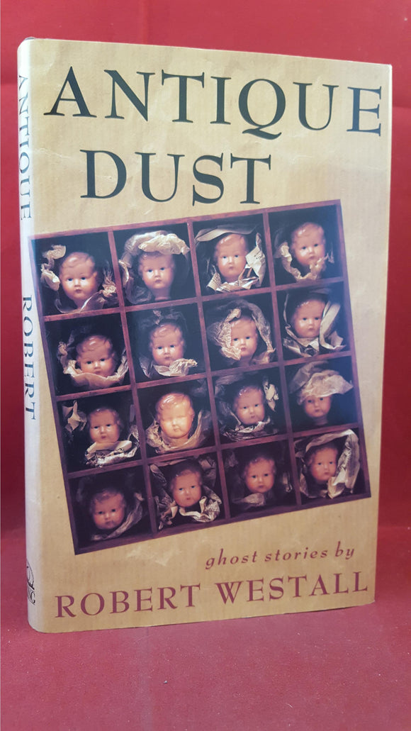 Robert Westall - Antique Dust Ghost Stories, Viking, 1989, First Edition