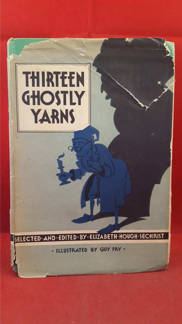 Elizabeth Hough Sechrist - Thirteen Ghostly Yarns, Roland Swain, 1932
