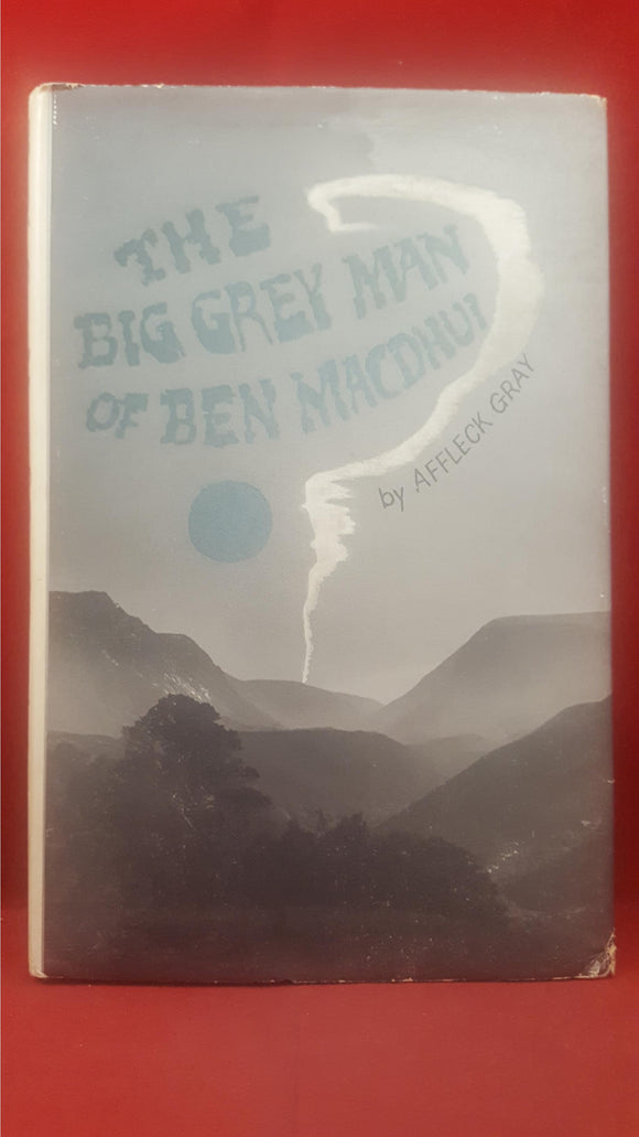 Affleck Gray - The Big Grey Man Of Ben MacDhui, Impulse Books, 1970