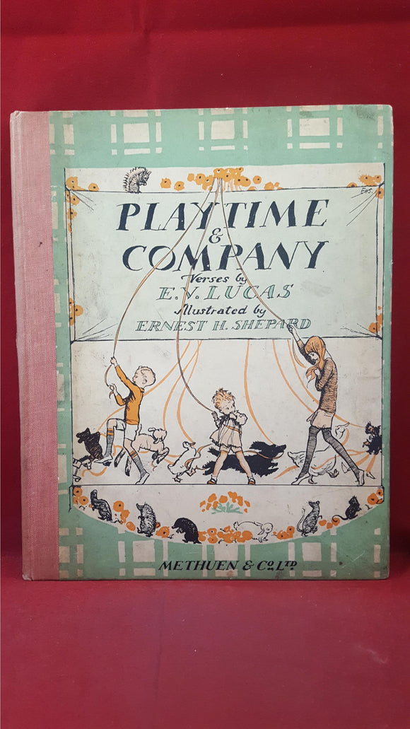 E V Lucas - Play Time & Company, Methuen, 1925, First Edition