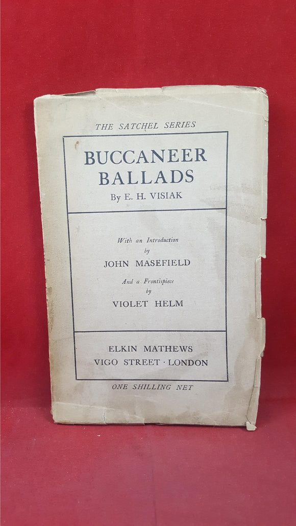 E H Visiak - Buccaneer Ballads, Elkin Mathews, 1910, First Edition, Signed, Inscribed