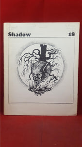 Shadow Issue 18 Volume 3 Number 1 November 1972