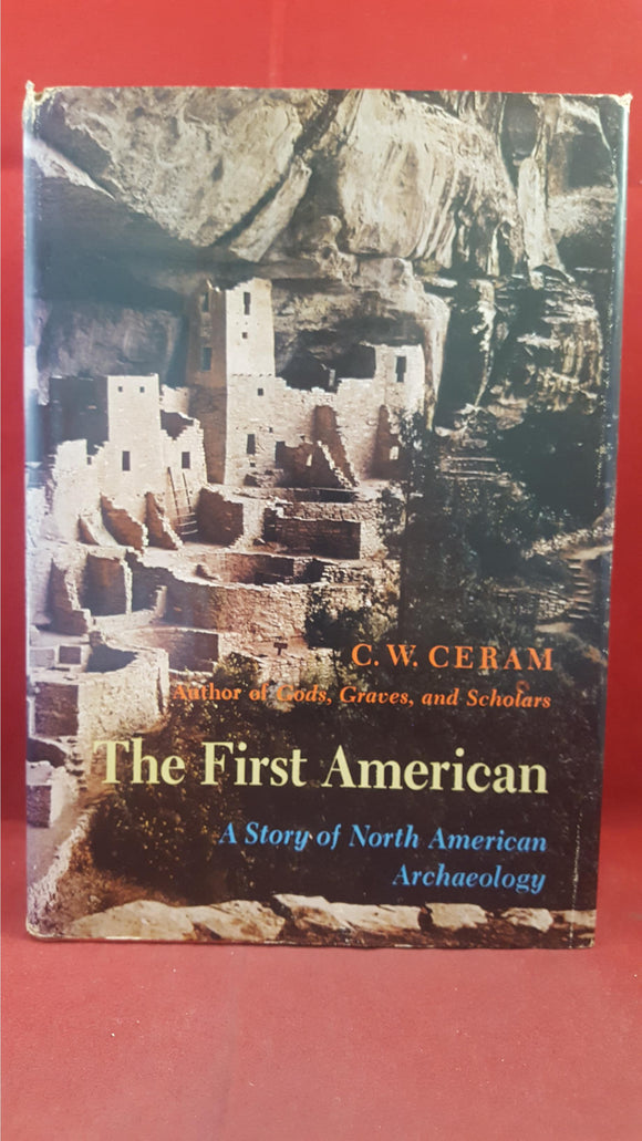 C W Ceram - The First American, Harcourt Brace Jovanovich, 1971, First Edition