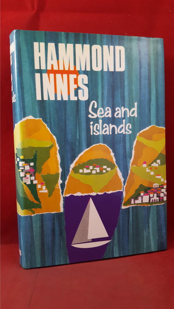 Hammond Innes - Sea And Islands, Collins, 1967, First Edition, Signed, Inscribed
