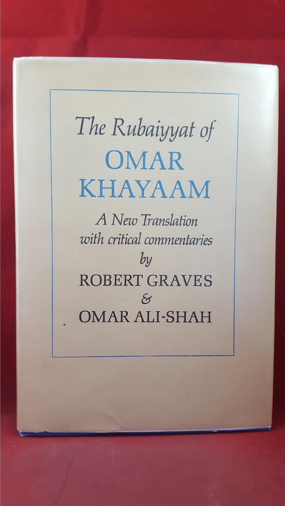 Robert Graves & Omar Ali-Shah - The Rubaiyyat Of Omar Khayaam, Cassel, 1967