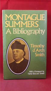 Timothy d'Arch Smith - Montague Summers A Bibliography, Aquarian, 1983, Revised