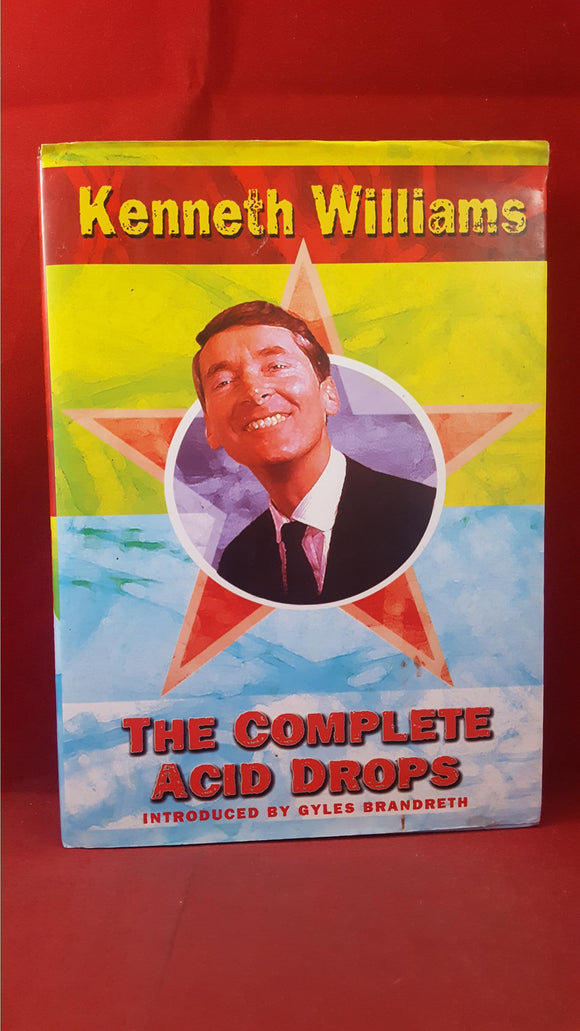 Gyles Brandreth - Kenneth Williams The Complete Acid Drops, Ted Smart, 1999